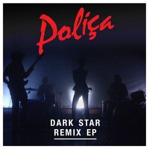 Polica-dark-star-remix-ep-e1343919163965